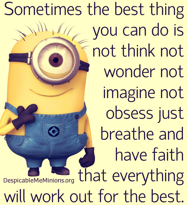 Minion-Quotes-Sometimes-the-best-thing-you-can-do
